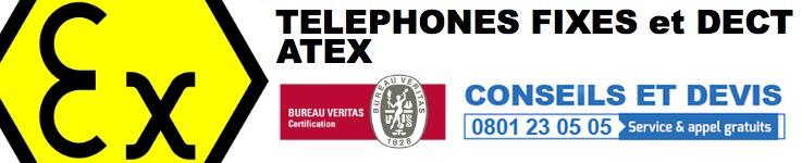 Téléphone fixe et DECT Atex
